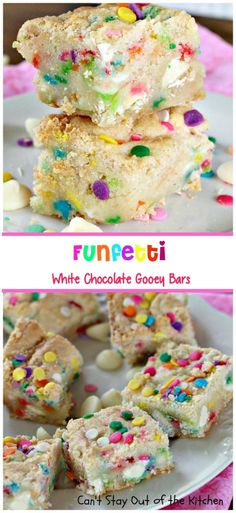 Funfetti White Chocolate Gooey Bars - Can't Stay Out of the Kitchen