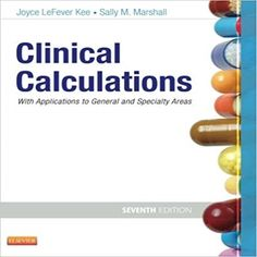 Instant download solutions manual for a small scale approach to clinical calculations with applications to general and specialty areas 7th edition by joyce lefever kee and fandeluxe Images