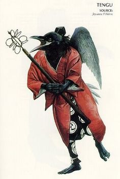Tengu These crow tengu or 'Tengu Karasu', were winged mountain goblins who were master swordmakers and swordfighers. Many a legendary Japanese hero learned from these scrappy birds.