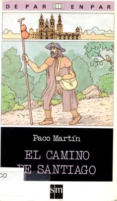 El Camino de Santiago para lectores caminantes de más de 10 años. Búscalo en http://absys.asturias.es/cgi-abnet_Bast/abnetop?ACC=DOSEARCH&xsqf01=camino+santiago+paco+martin+par