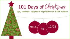 101 Days of Christmas (tips, tutorials, recipes, & inspiration for a DIY holiday) holiday-gift-ideas Christmas Activities, Christmas Projects, Christmas Traditions, Holiday Crafts, Holiday Fun, Holiday Ideas, Merry Little Christmas, Christmas Love, Winter Christmas