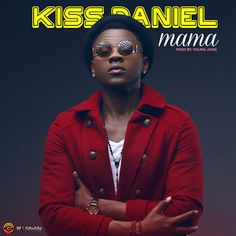 WATCH VIDEO : Kiss Daniel  Mama   VIDEO PREMIERE: Kiss Daniel  Mama G-Worldwide Entertainment presents the official video to Kiss Daniels latest single Mama. Mama is one of the singles off his album. Produced by Young John and directed by Aje Films. On 1st of May 2016 Kiss Daniel will release his much-anticipated first studio album NEW ERA followed by a concert on the 15th of May at Eko Hotel & Suites.  VIDEO
