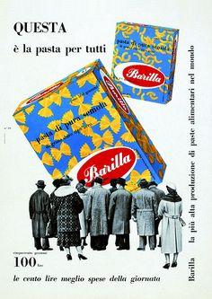 Pasta Barilla - Erberto Carboni - 1959 - Alimentari - Parma - Italia - Questa è la pasta per tutti - Cinquecento grammi 100 lire le cento lire meglio spese della giornata - La più alta produzione di paste alimentari nel mondo - Gente - Moda