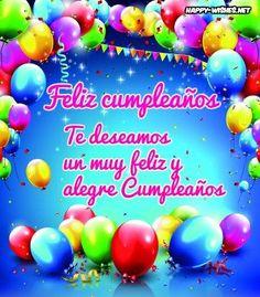 Happy Birthday Wishes In Spanish My Friend