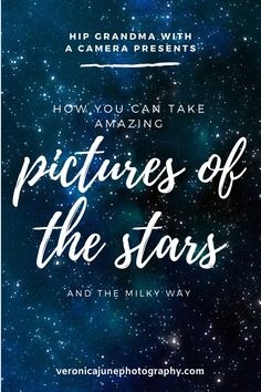 Settings and how-to's for taking amazing photos of the stars and the milky way. Clip out the handy cheat sheet and stuff it in your bag so next time you travel in the dark you can take amazing photos of the Stars & Milky Way. #hipgrandmawithacamera #nighttimephotography #milkywayphoto #veronicajunephotography #learnphotography #cheatsheet #freetips Wildlife Photography Tips, Quotes About Photography, Photography Basics, Sunset Photography, Photography Tutorials, Family Photography, Learn Photography, Beautiful Landscape Photography, Beautiful Photos Of Nature