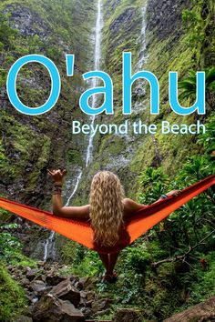 What to Do Beyond the Beach in Oahu