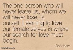 Bell Hooks, Learn To Love, Divine Feminine, Love Quotes, Literature, Self, Daily Wisdom, Motivation, Werewolf