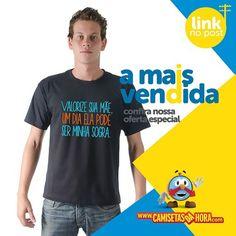 Camiseta valorize sua mãe : Valorize sua Mãe, um dia ela pode ser minha Sogra.  http://www.camisetasdahora.com/p-4-109-4173/Camiseta---Valorize-sua-mae | camisetasdahora