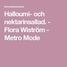 Halloumi- och nektarinsallad. - Flora Wiström - Metro Mode