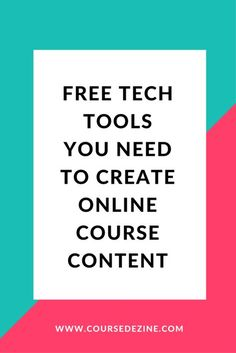 Learn the best free and paid tools you can use to create online course content