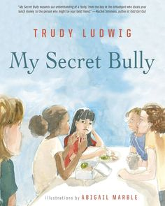 My Secret Bully by Trudy Ludwig- This is an amazing book for raising students' awareness about bullying! Books About Bullying, Girl Drama, Bullying Prevention, Anti Bullying, School Counseling, Elementary Counseling, Childrens Books, Kid Books, Illustration
