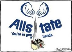 Allstate - you're NOT in good hands!