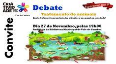 Debate - Tratamento de Animais > 27 Novembro 2015 @ Auditório da Biblioteca Municipal de Vale de Cambra
