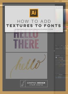In this Adobe Illustrator tutorial, I'll show you how to easily add watercolor textures, gold foil and any other texture to whatever font you choose. And guess what? This applies to ANY shape or vector image you have in Illustrator. Graphisches Design, Graphic Design Tutorials, Tool Design, Graphic Design Inspiration, Vector Design, Design Elements, Free Design, Design Ideas, Web Design Tutorial