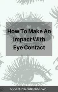 Tips for improving eye contact. Have the self-confidence to look people in the eye & maintain good eye contact. Give the best first impression by using these excellent eye contact techniques. Building Self Confidence, Self Confidence Tips, Inspirational Words Of Wisdom, Life Motivation, Cool Eyes, Self Improvement, Self Help, Happy Life, Improve Yourself