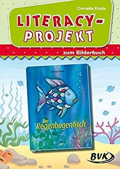 """Literacy-Projekt zu """"Der Regenbogenfisch"""" (Für Kinder zwischen 2 und 6 Jahren)"""
