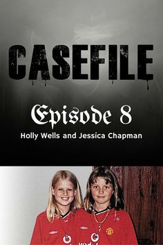 On the 4th of August 2002 best friends Holly Wells and Jessica Chapman disappeared from the small town of Sohom in England. One of England's biggest ever man hunts followed. The media became critical of the lack of progress police were making on the case....but they did have a suspect.