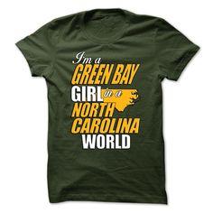 Green Bay Girl North Carolina World T-Shirts, Hoodies. GET IT ==► https://www.sunfrog.com/No-Category/Green-Bay-Girl--North-Carolina-World.html?id=41382