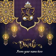 Online Make Happy Diwali 2018 Greetings picture with name. Happy Diwali with load Ganesha greeting cards with name images. latest Hindu festivals Deepavali wishes cards images. free edit happy Diwali photo editing. happy Diwali 2018 wishes card with name photo download and share your Facebook and WhatsApp status.
