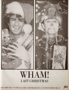 Original ad from 'Last Christmas' by Wham!