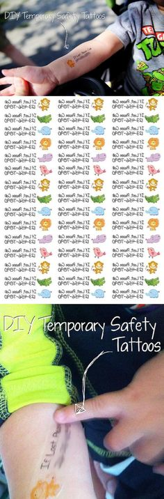 Not just for kids!! How about Alzheimer's patients and forgetful senior parents? And health alerts for travelers or cyclists? Top 10 DIY Temporary Tattoos I saw a family in Disneyland that had their 3 toddlers tattooed with this and I loved the idea.