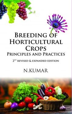 #Breeding of #Horticultural Crops: Principles and Practices: 2nd Revised & Expanded ed., N. Kumar: 9789383305773 #nipa