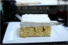 Tres Leches Layered Cheesecake by A Dash of Sanity on iheartnaptime.com