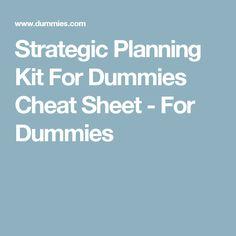 Strategic Planning Kit For Dummies Cheat Sheet - For Dummies