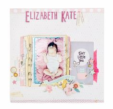 Elizabeth Kate scrapbook layout by Maggie Holmes for Crate Paper
