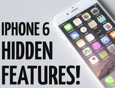Interesting And Useful Hidden Features Of The iPhone 6 and iOS 8, You Need To Try!