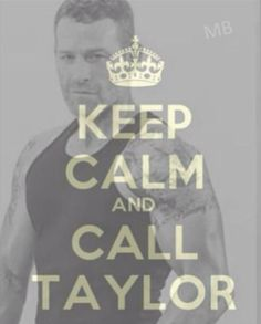 Taylor www.pinterest.com/lilyslibrary/ Keep Calm and Call Taylor