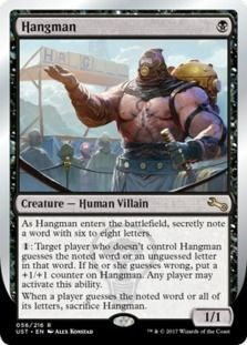 Hangman card price from Unstable (UST) for Magic: the Gathering (MTG) and Magic Online (MTGO).