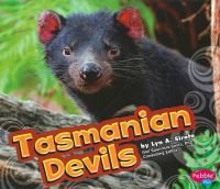 Provides text and photographs to present Tasmanian devils, their physical features, where they live, and what they do.