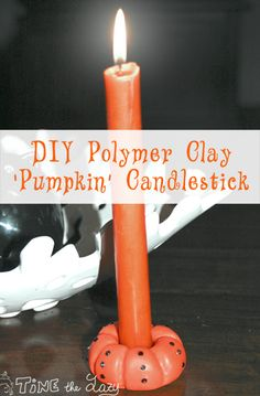 Tine the Lazy: DIY portacandela 'zucca' - 'Pumpkin' Candlestick Blog Design, Candlesticks, Lazy, Diys, Polymer Clay, Candle Holders, Pumpkin, Tutorials, Shape