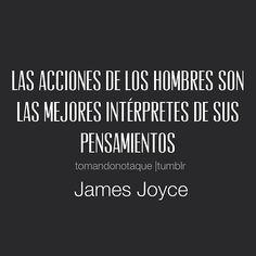 frases - #Frases de acciones -James Joyce,  Frases con imagen