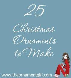 25 Christmas Ornaments to Make