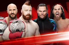 Eight days after dropping the WWE Raw Tag Team Championships to Sheamus and Cesaro at Extreme Rules, The Hardy Boyz have secured their rematch. The two teams will collide on tonight's episode of Raw, according to the official show preview on WWE.com....