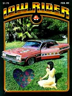 The Gypsy Rose, Lowrider Mag....