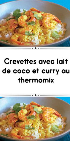 Camarones con leche de coco y curry thermomix - A recopier - Thermomix Curry, Grilling Recipes, Meat Recipes, Shrimp Coconut Milk, Shrimp Risotto, Healthy Cocktails, Comfort Food, Shrimp Recipes, Tasty Dishes