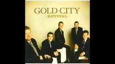 Gold City - Turn Your Back