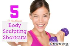 5 Shortcuts to Sculpt Your Body Fast: Learn how to work out SMARTER, not necessarily harder to get the results you want! | via @SparkPeople #fitness #exercise