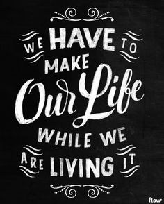 """Flow International issue 9 features an interview with philosopher and writer Damon Young about """"living your life consciously."""" Viktor@Chalkboard.nl created a hand-lettered quote to accompany the article,....quoteviktor"""