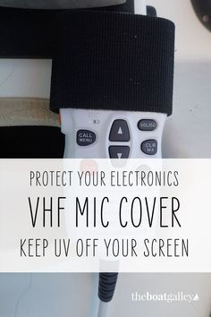 Don't let sunlight ruin the display on your cockpit VHF microphone! Five minute DIY project to protect your investment. #TheBoatGalley #boatwork #liveaboard Boat Projects, Diy Projects, Ruin, Sunlight, Boats, Display, Cover, Tips, Solar String Lights