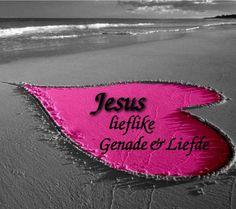 Christelike Boodskappies: Genade en Liefde Goeie More, Afrikaans Quotes, Good Night Messages, Trust God, Clogs, Van, Projects, Good Evening Messages, Clog Sandals