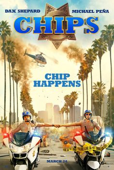 CHIPS movie review starring Dax Shepard, Michael Pena, Kristen Bell, Vincent D'Onofrio, and Adam Brody!