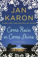 #1. Come Rain or Come Shine by Jan Karon- New York Times Best Sellers, October 11, 2015 www.browncountylibrary.org