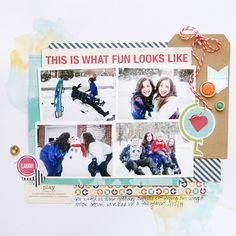 This is what fun looks like! - Scrapbook.com - Made with Jillibean Soup supplies.
