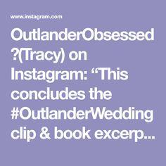 "OutlanderObsessed💞(Tracy) on Instagram: ""This concludes the #OutlanderWedding clip & book excerpt marathon. I hope you enjoyed it.💞 . . #outlander #outlanderstarz #jamie…"""