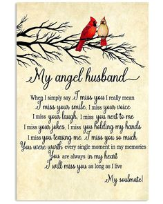 My Angel Husband shirts, apparel, posters are available at makelovenotwar-tee. Love My Husband Quotes, Missing My Husband, Love Quotes, Inspirational Quotes, I Love You Husband, Angels Lyrics, I Miss Your Voice, I Thought Of You Today, Grief Poems