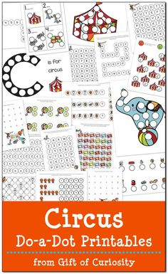 Free Circus Do-a-Dot Printables featuring 19 pages of circus fun and learning for kids ages 2-6    Gift of Curiosity